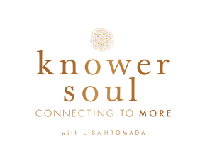 Knower Soul Videos with Lisa Hromada