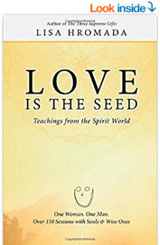 Love is the Seed: Teachings from the Spirit World - Amazon
