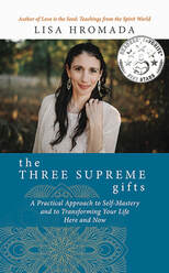 Lisa Hromada, The Three Supreme Gifts